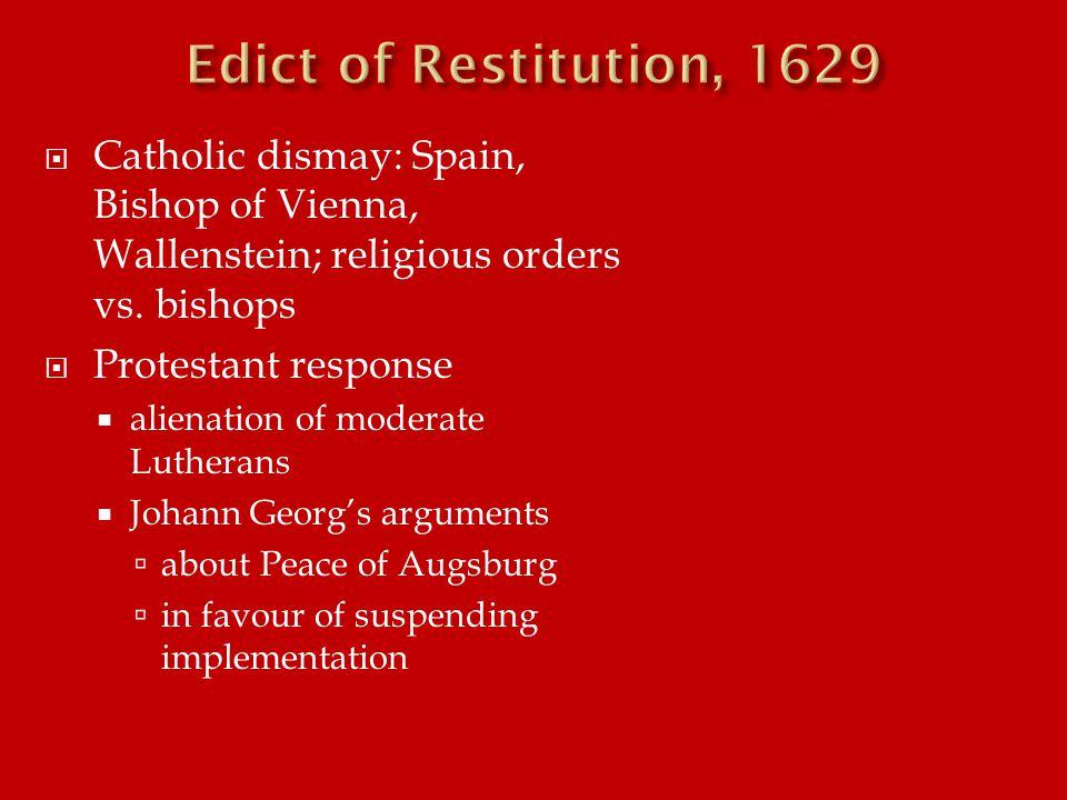  Catholic dismay: Spain, Bishop of Vienna, Wallenstein; religious orders vs.
