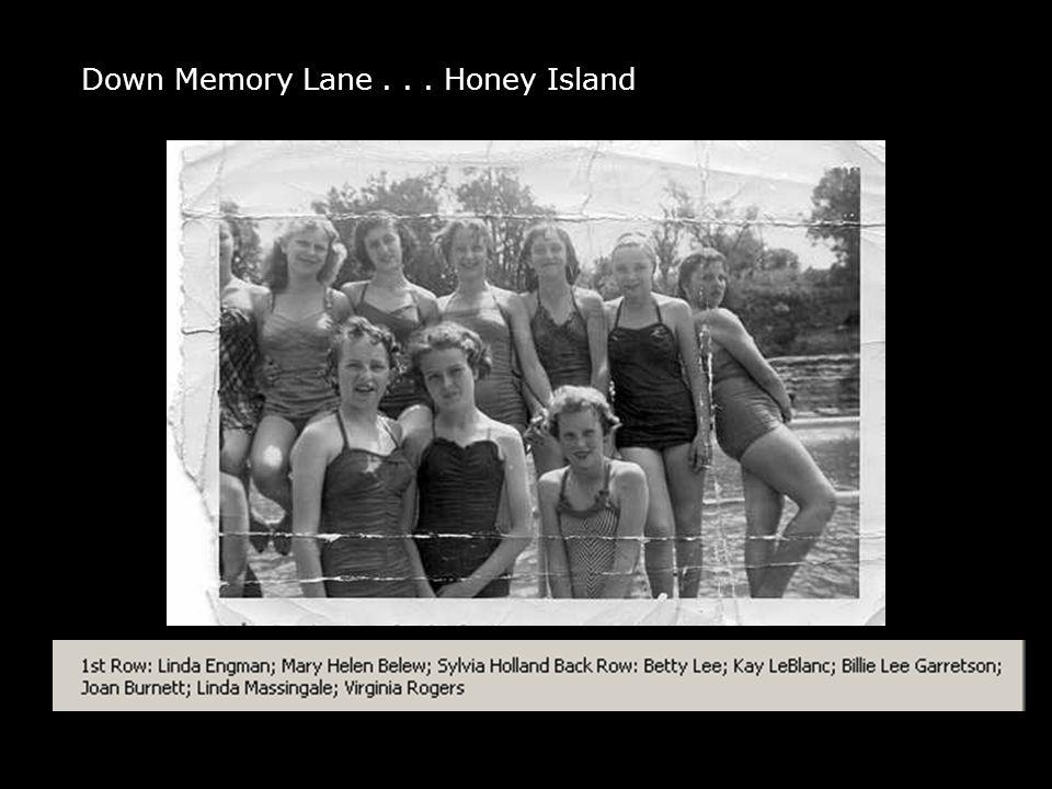 Down Memory Lane... Honey Island