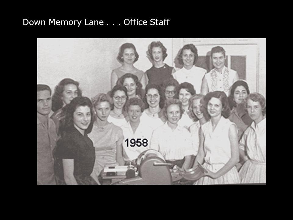 Down Memory Lane... Office Staff
