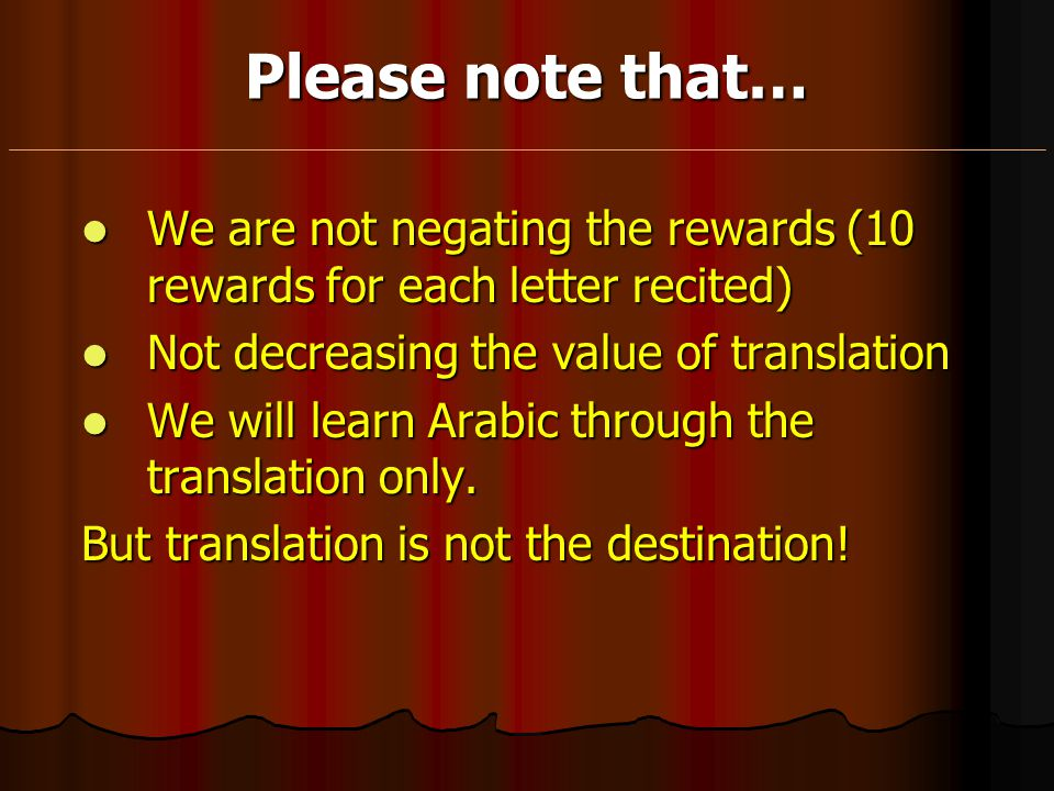Please note that… We are not negating the rewards (10 rewards for each letter recited) We are not negating the rewards (10 rewards for each letter rec
