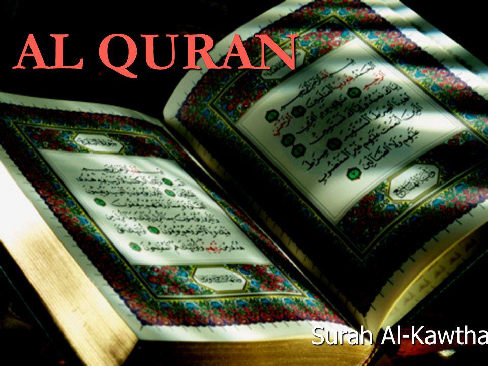 AL QURAN Surah Al-Kawthar