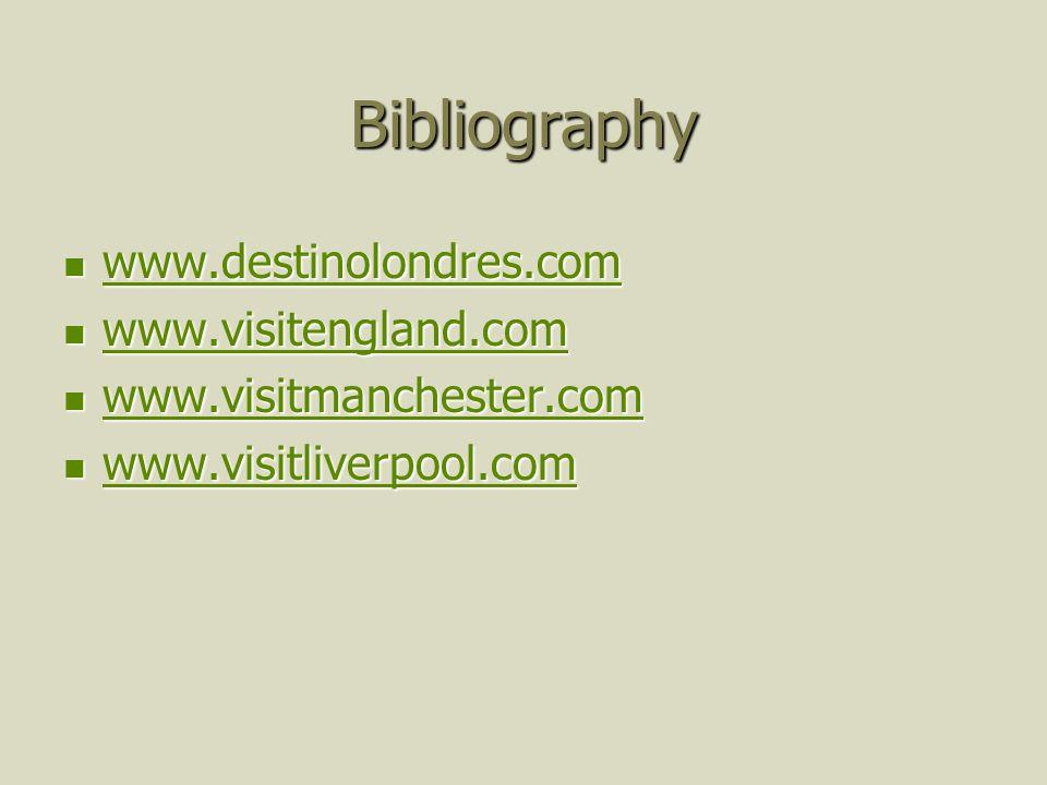 Bibliography www.destinolondres.com www.destinolondres.com www.destinolondres.com www.visitengland.com www.visitengland.com www.visitengland.com www.v