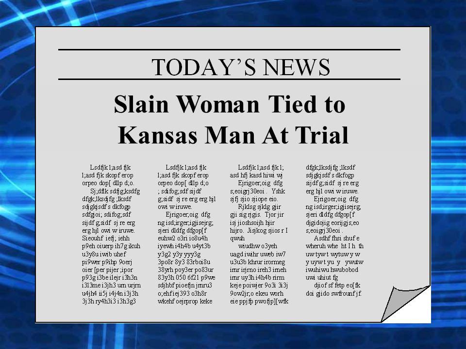 Slain Woman Tied to Kansas Man At Trial