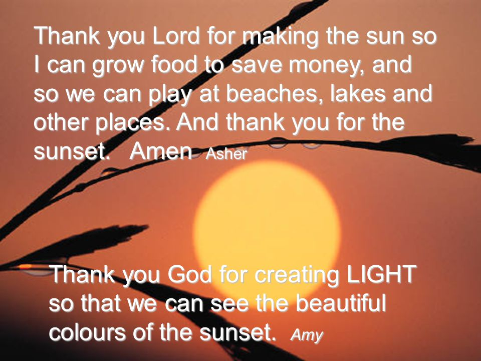Thank you Lord for the beautiful sun rise that shines each sunny morning and shimmers onto the waves and makes the sea look glorious orange and AWESOME!!!.