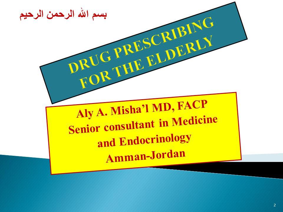 Senior consultant in Medicine and Endocrinology Amman-Jordan 2 بسم الله الرحمن الرحيم