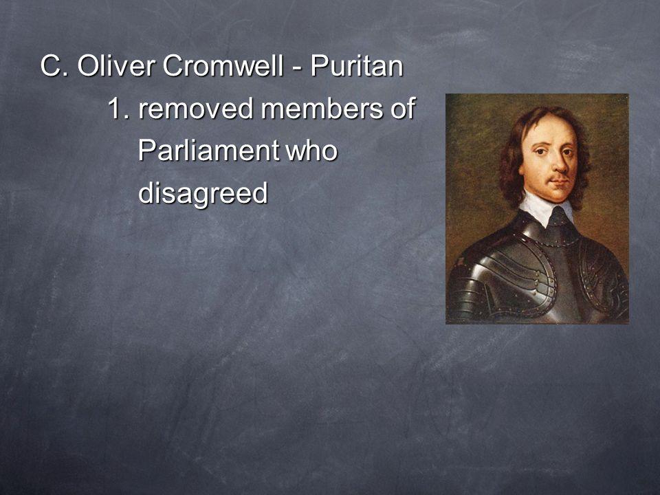 C. Oliver Cromwell - Puritan 1.