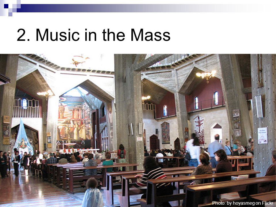 2. Music in the Mass Photo: by hoyasmeg on Flickr