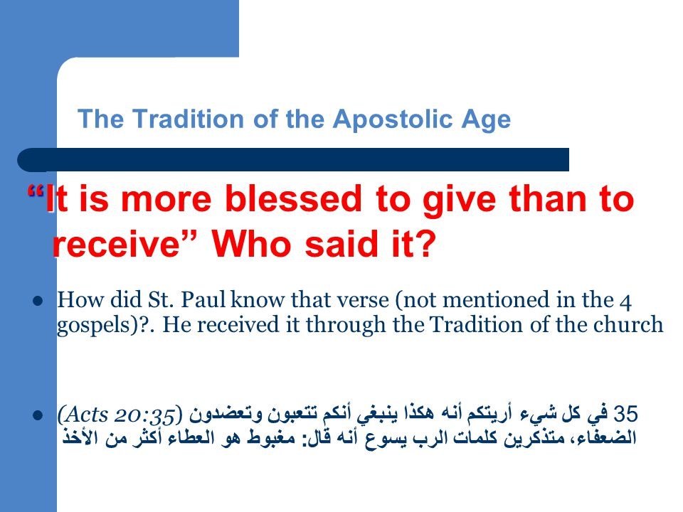 The Tradition of the Apostolic Age How did St.