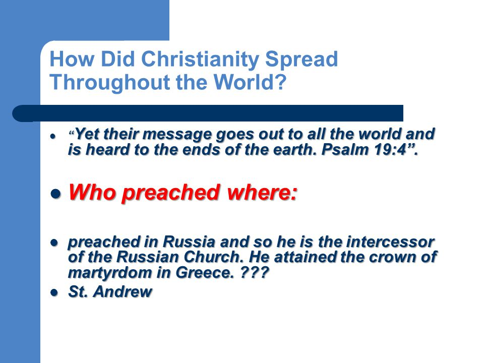 How Did Christianity Spread Throughout the World.