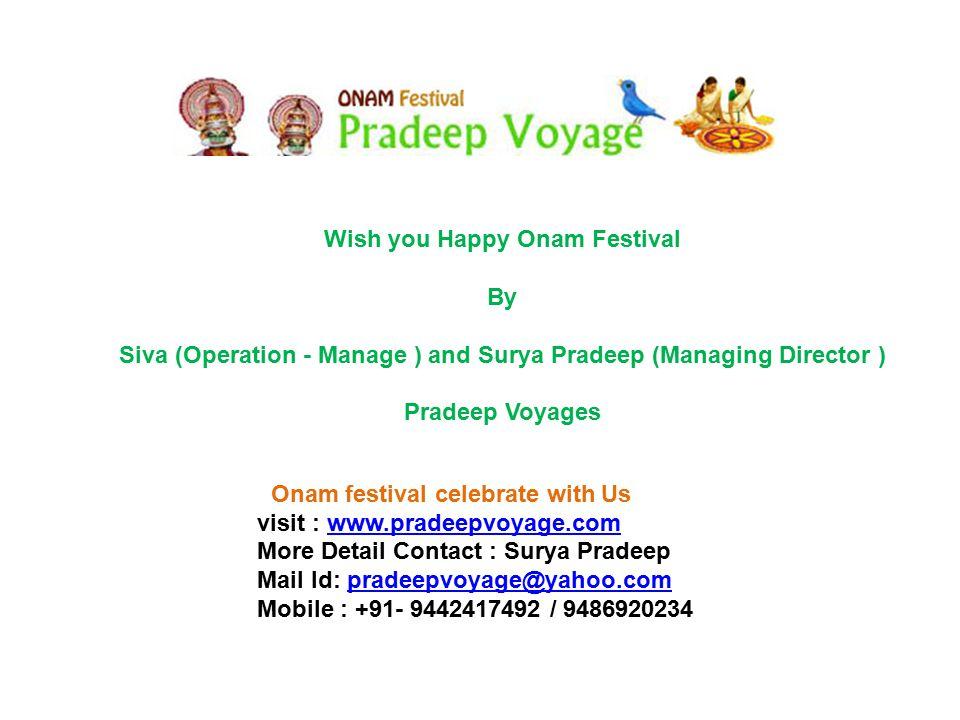 Wish you Happy Onam Festival By Siva (Operation - Manage ) and Surya Pradeep (Managing Director ) Pradeep Voyages Onam festival celebrate with Us visi