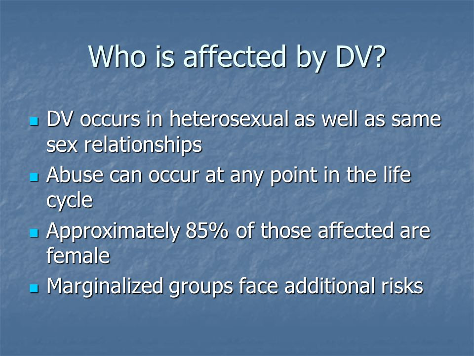 Who is affected by DV.