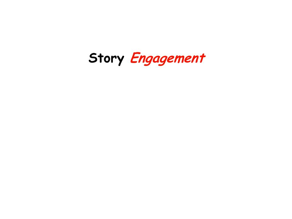 Story Engagement