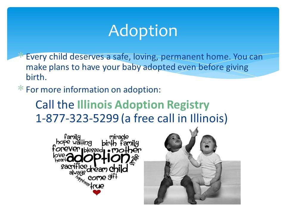 Adoption  Every child deserves a safe, loving, permanent home.