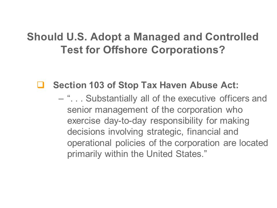  Section 103 of Stop Tax Haven Abuse Act: – ...