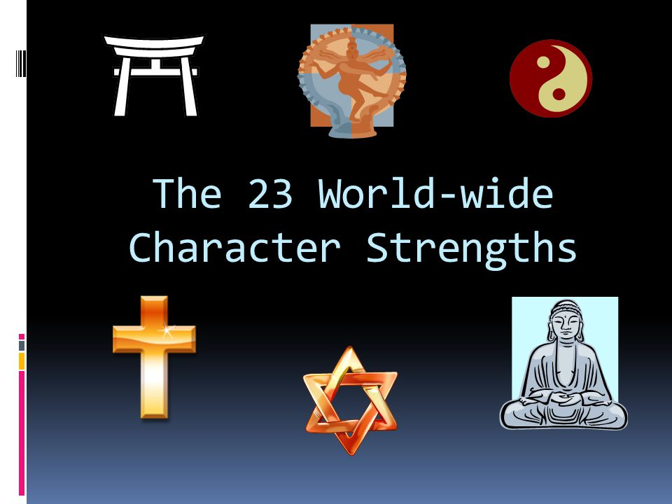 The 23 World-wide Character Strengths