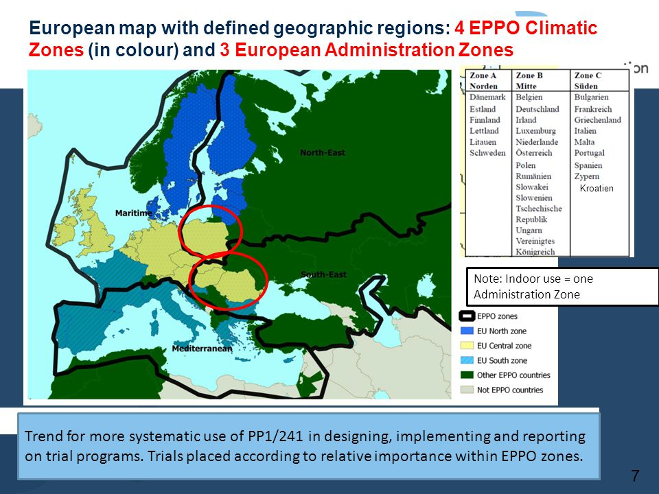 European map with defined geographic regions: 4 EPPO Climatic Zones (in colour) and 3 European Administration Zones Kroatien Note: Indoor use = one Ad