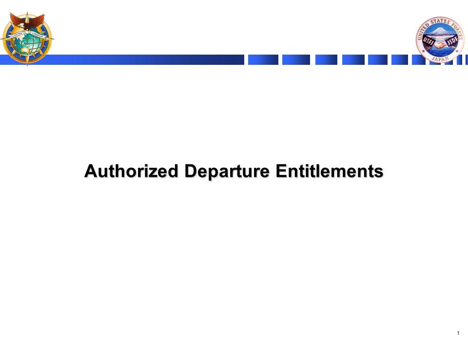 1 Authorized Departure Entitlements