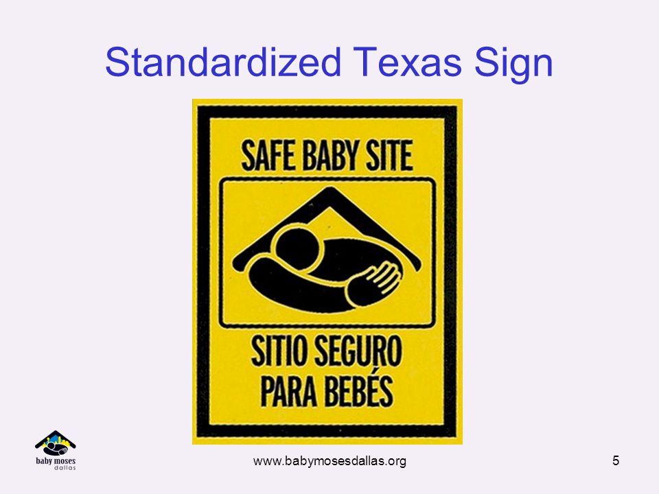 www.babymosesdallas.org5 Standardized Texas Sign