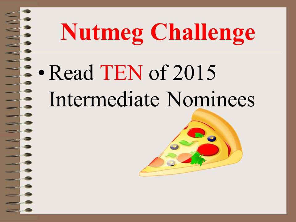 Nutmeg Challenge Read TEN of 2015 Intermediate Nominees