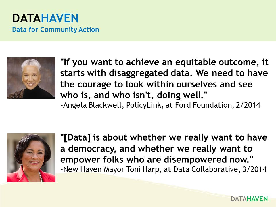 If you want to achieve an equitable outcome, it starts with disaggregated data.