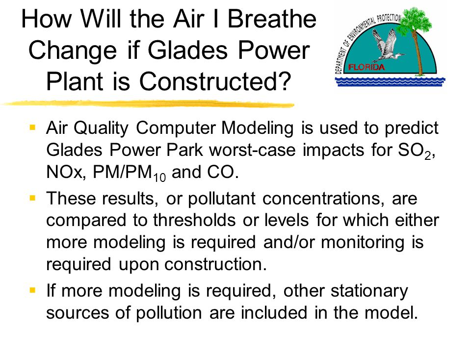 How Will the Air I Breathe Change if Glades Power Plant is Constructed.