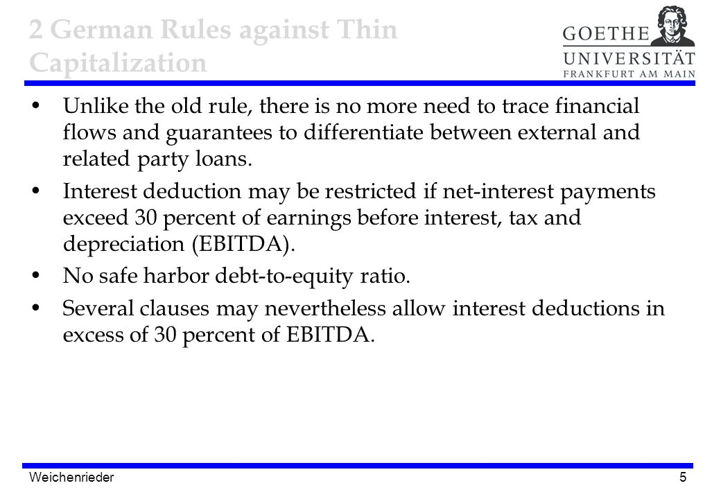 5 Unlike the old rule, there is no more need to trace financial flows and guarantees to differentiate between external and related party loans. Intere