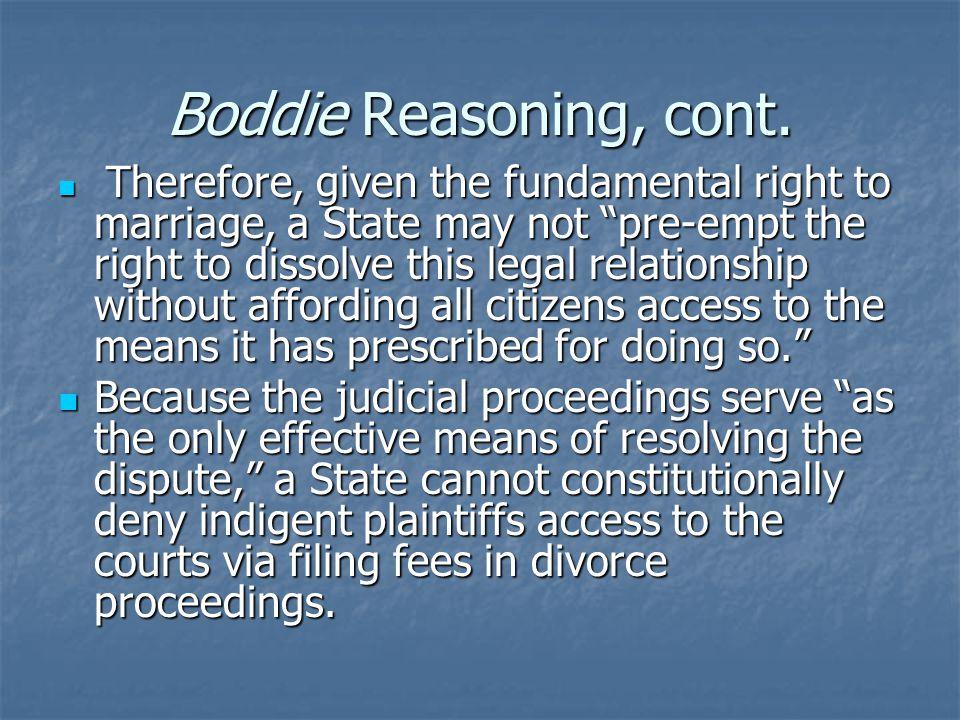 Boddie Reasoning, cont.