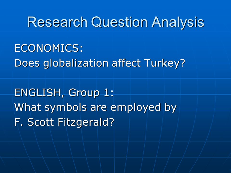 Research Question Analysis ECONOMICS: Does globalization affect Turkey.