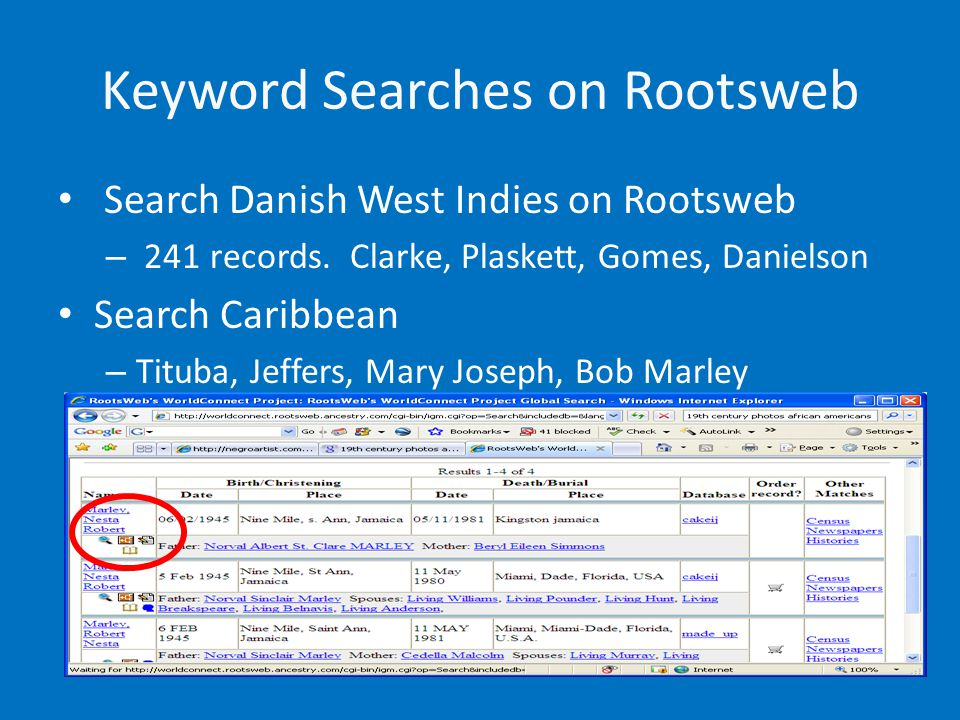 Keyword Searches on Rootsweb Search Danish West Indies on Rootsweb – 241 records.
