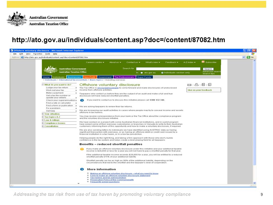 9 Addressing the tax risk from use of tax haven by promoting voluntary compliance http://ato.gov.au/individuals/content.asp?doc=/content/87082.htm