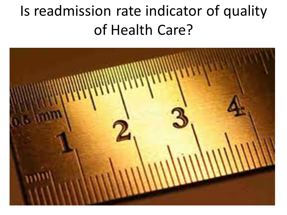 Is readmission rate indicator of quality of Health Care