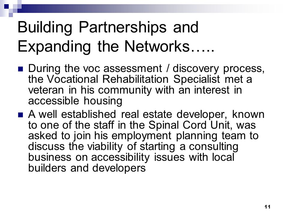 11 Building Partnerships and Expanding the Networks…..