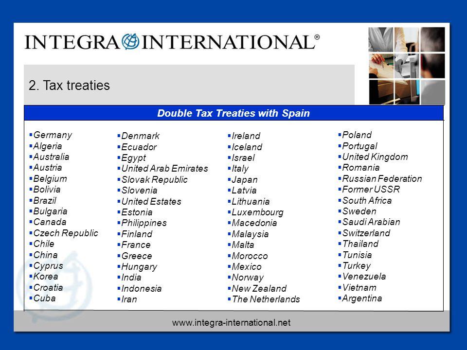 www.integra-international.net 2. Tax treaties  Germany  Algeria  Australia  Austria  Belgium  Bolivia  Brazil  Bulgaria  Canada  Czech Repub