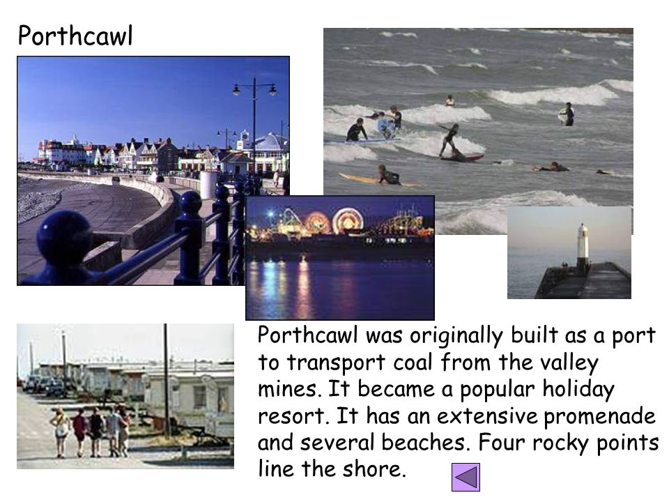 Porthcawl was originally built as a port to transport coal from the valley mines.