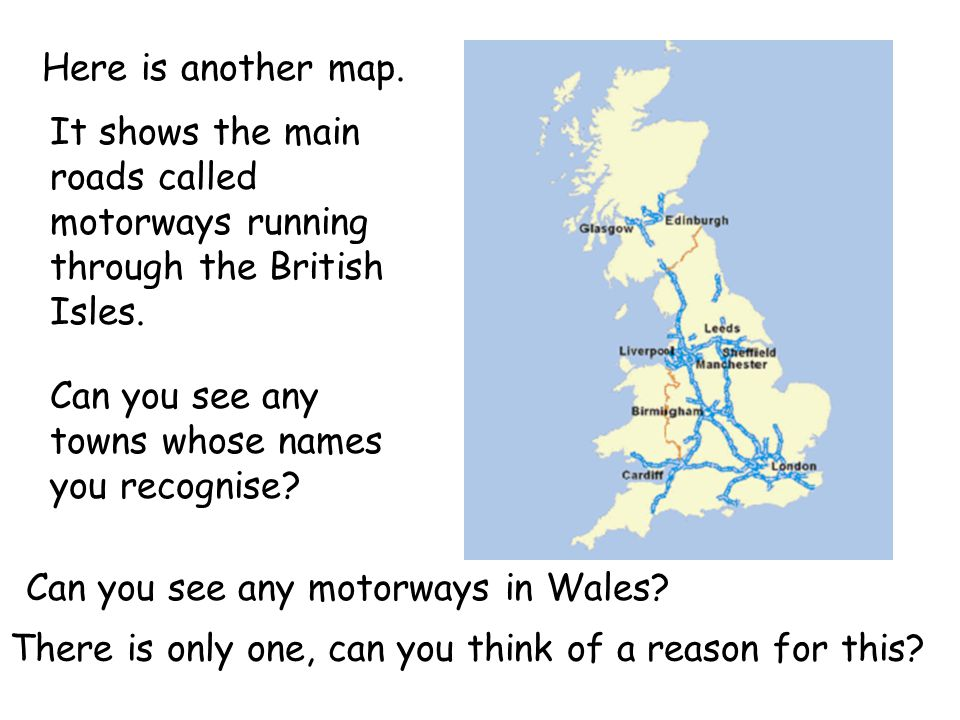 It shows the main roads called motorways running through the British Isles.