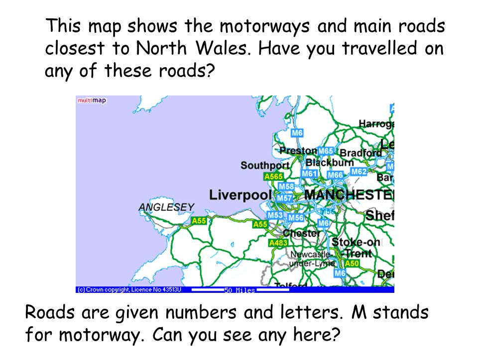 This map shows the motorways and main roads closest to North Wales.