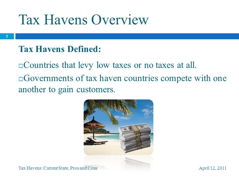 Tax Havens Overview cont.