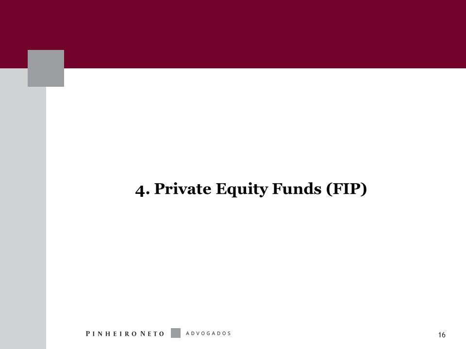 16 4. Private Equity Funds (FIP)