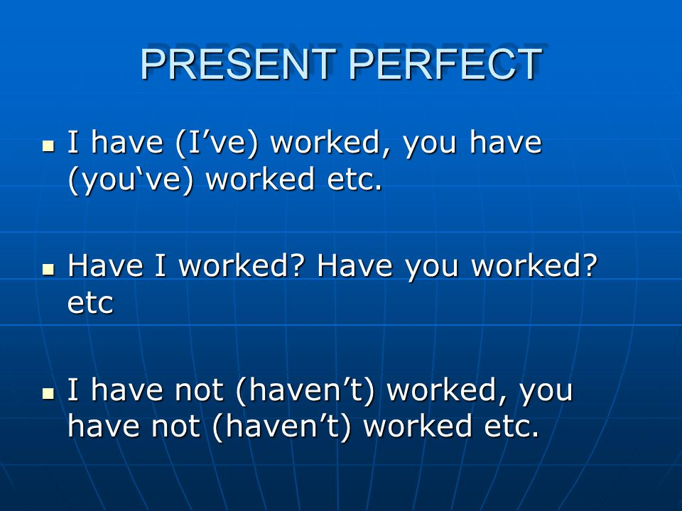 PAST PERFECT Time conjunctions: Time conjunctions: 1.