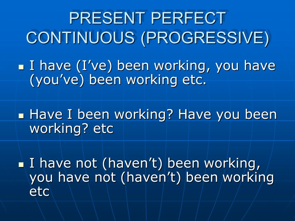 PRESENT PERFECT 1 For talking about a finished action/event which is still connected to the present: For talking about a finished action/event which is still connected to the present: Information technology has changed the world.