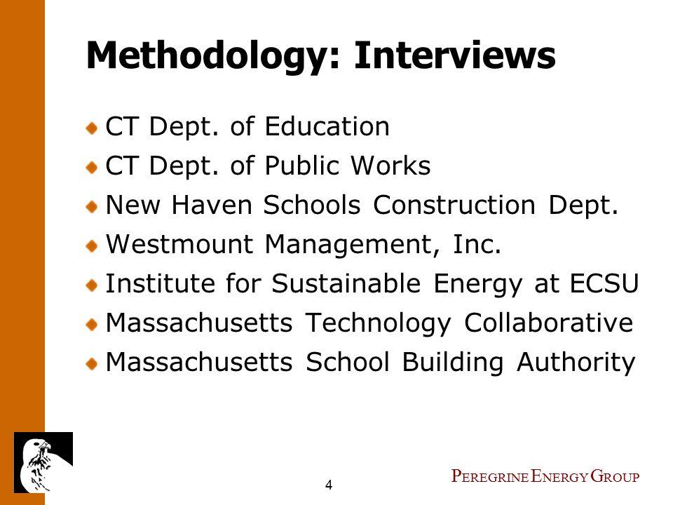 4 P EREGRINE E NERGY G ROUP Methodology: Interviews CT Dept.
