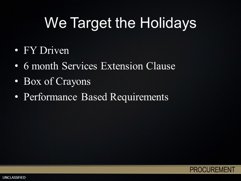 UNCLASSIFIED Service Contracts DoD not trained on Services SOW FFP on Service Contracts 10