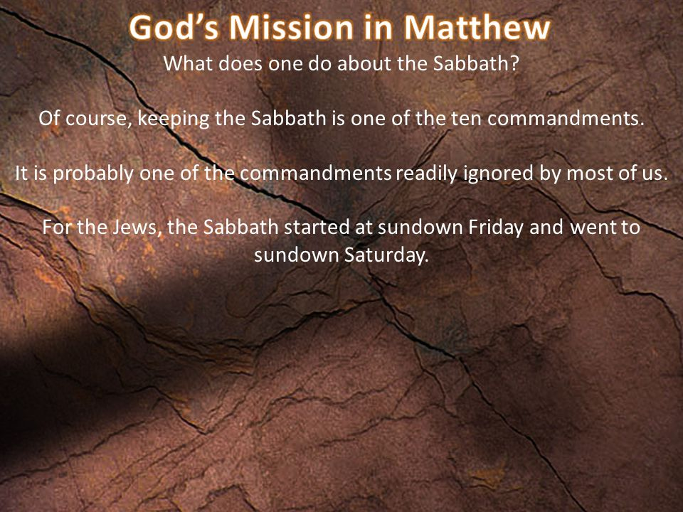 What does one do about the Sabbath? We should view the Sabbath as God's gift to us.