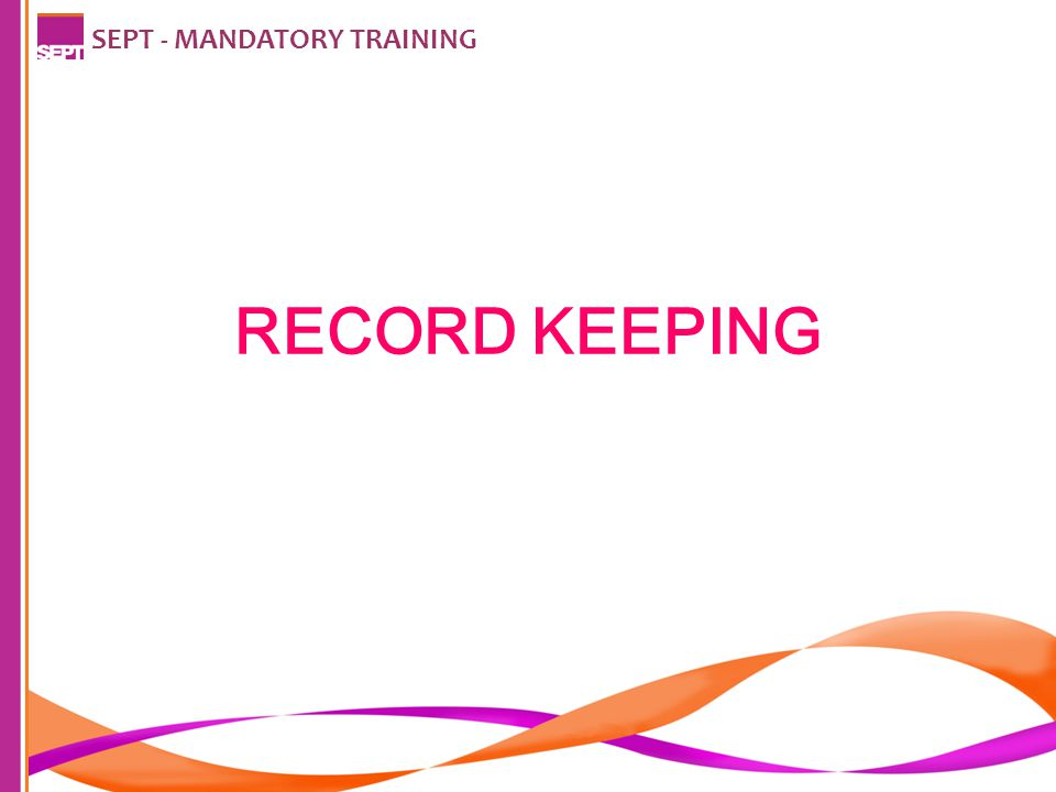 SEPT - MANDATORY TRAINING RECORD KEEPING