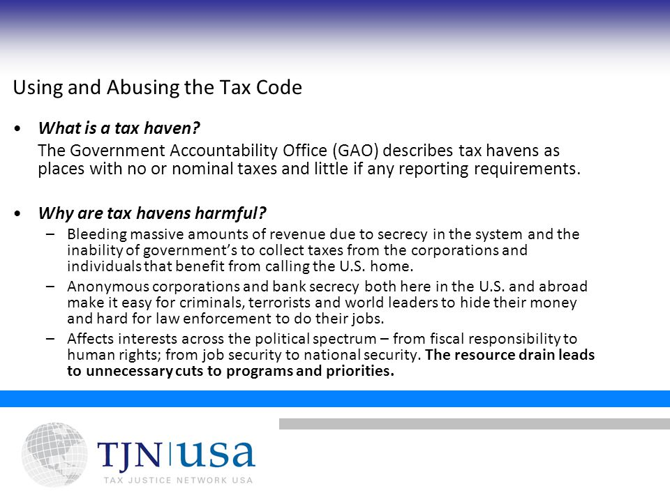 Using and Abusing the Tax Code What is a tax haven.