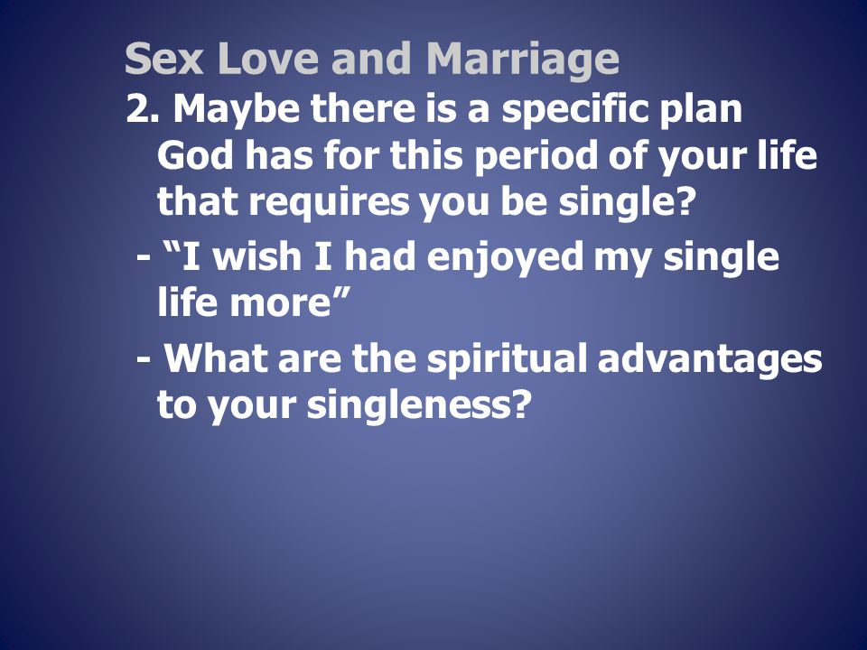 Sex Love and Marriage 2.