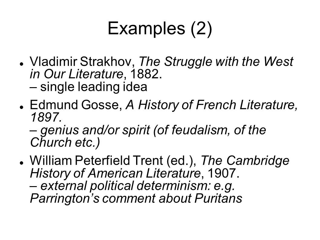 Examples (2) Vladimir Strakhov, The Struggle with the West in Our Literature, 1882.