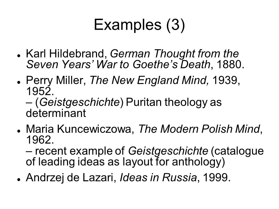Examples (3) Karl Hildebrand, German Thought from the Seven Years' War to Goethe's Death, 1880.