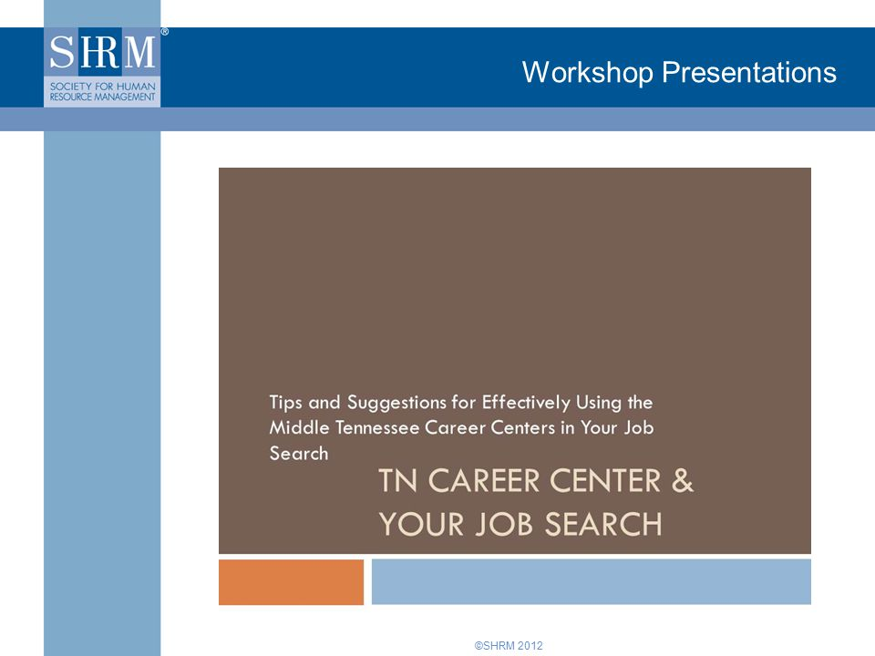 ©SHRM 2012 Workshop Presentations