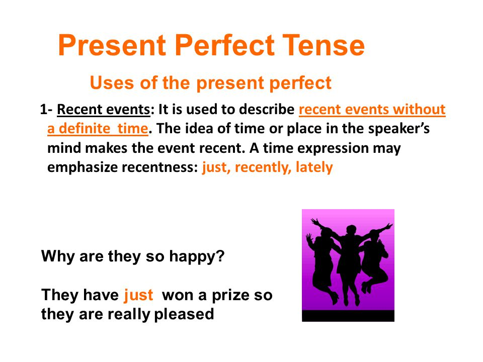 1- Recent events: It is used to describe recent events without a definite time. The idea of time or place in the speaker's mind makes the event recent